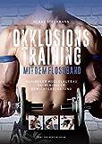 Okklusionstraining mit dem Flossband: Maximaler Muskelaufbau bei minimaler Gewichtsbelastung