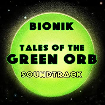 Tales Of The Green Orb (Original Movie Soundtrack)