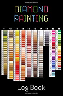 Diamond Painting Log Book: [Deluxe Edition with Space for Photos] Color Chart Design