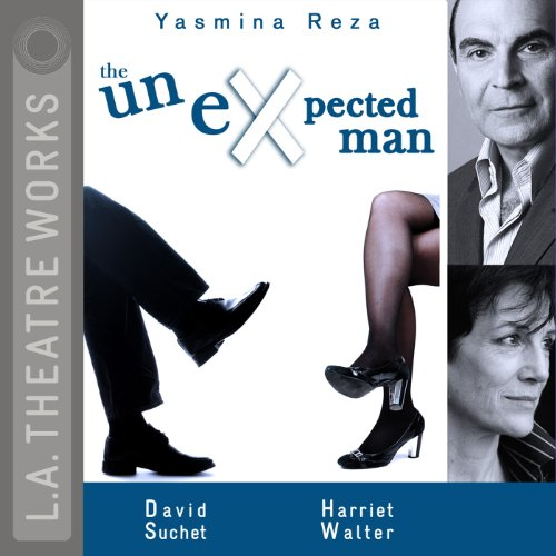The Unexpected Man Audiobook By Yasmina Reza,                                                                                        Christopher Hampton (translator) cover art