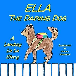 Ella The Daring Dog audiobook cover art