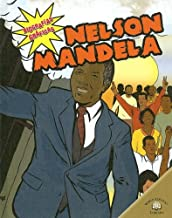 Nelson Mandela (Biografias Graficas/Graphic Biographies) (Spanish Edition)