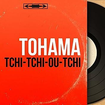 Tchi-tchi-ou-tchi (feat. Jacques Say et son orchestre) [Mono version]