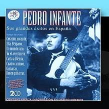 Pedro Infante. Sus Grandes Éxitos En España