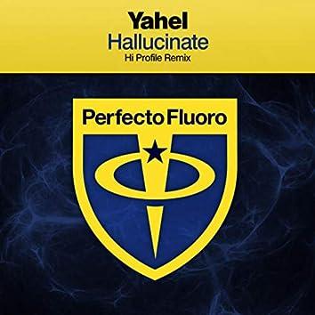 Hallucinate (Hi Profile Remix)