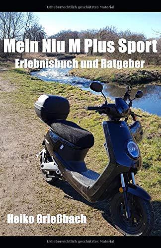 Mein Niu M Plus Sport: Ein Erlebnisbuch und Ratgeber