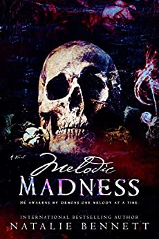Melodic Madness (Coveting Delirium Book 2) by [Natalie Bennett]