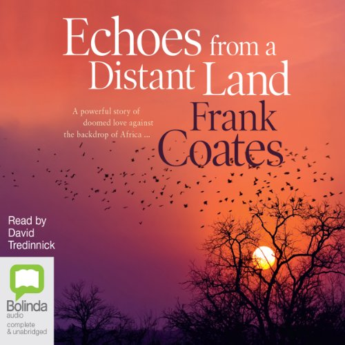 Echoes from a Distant Land audiobook cover art