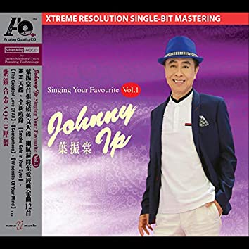 Johnny Ip singing your favourite Vol:1