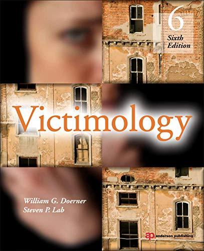 Victimology, Sixth Edition