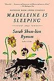 Madeleine Is Sleeping: A Novel