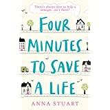 Four Minutes to Save a Life: The most uplifting story about friendship, hope and community you'll read in 2020 (English Edition)