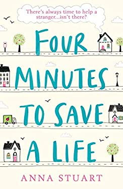 Four Minutes to Save a Life: The perfect uplifting read of friendship, laughter and hope for 2021 (English Edition)