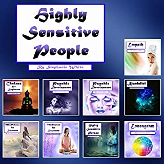 Highly Sensitive People: Spiritual Thoughts and Inspirational Theories                   By:                                                                                                                                 Stephanie White                               Narrated by:                                                                                                                                 Kip Ferguson                      Length: 10 hrs and 33 mins     33 ratings     Overall 5.0