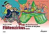 Flötenzirkus Band 2: Die Blockflötenschule für Kinder ab 5 Jahren - Rainer Butz