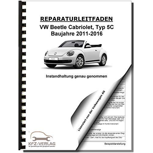 VW Beetle Cabrio 5C (11-16) Instandhaltung Inspektion Wartung Reparaturanleitung