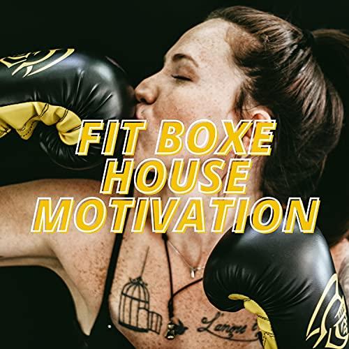 Fit Boxe House Motivation
