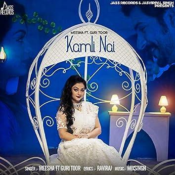Kamli Nai (feat. Guri Toor)