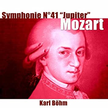 """Mozart: Symphonie No. 41, K. 551 """"Jupiter"""""""