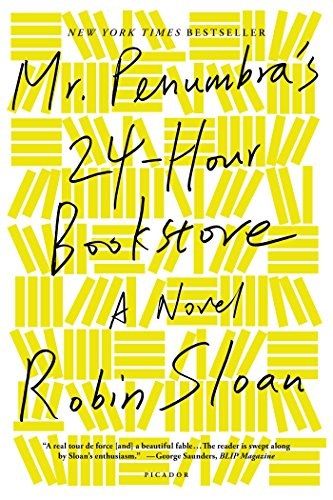 Mr. Penumbra's 24-Hour Bookstore: A Novel - Kindle edition by ...