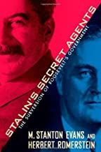 Stalin's Secret Agents: The Subversion of Roosevelt's Government by M. Stanton Evans (2013-06-11)
