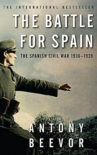 BATTLE FOR SPAIN. THE SPANISH CIVIL WAR 1936-1939