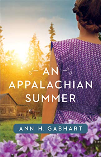 An Appalachian Summer by [Ann H. Gabhart]