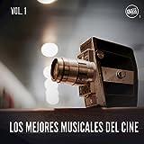 Los Mejores Musicales del Cine, Vol. 1