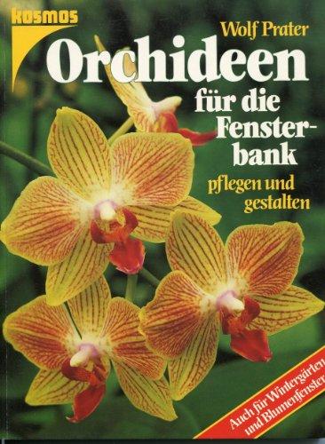 Orchideen für die Fensterbank. Pflegen und gestalten. Auch für Wintergärten und Blumenfenster
