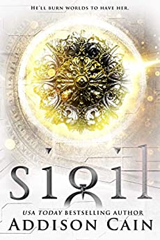 Sigil by [Addison Cain]