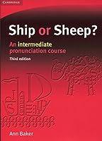 Ship or Sheep? Student's Book: An Intermediate Pronunciation Course (Face2face S.)
