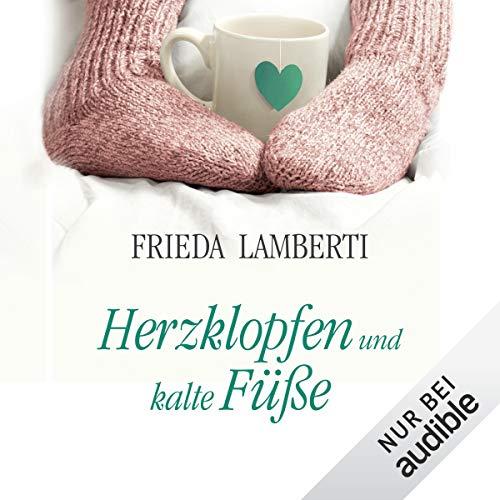 Herzklopfen und kalte Füße     Herzklopfen 1              By:                                                                                                                                 Frieda Lamberti                               Narrated by:                                                                                                                                 Svantje Wascher                      Length: 5 hrs and 4 mins     1 rating     Overall 5.0