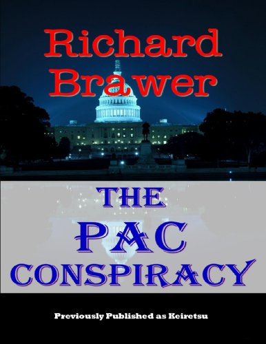 The PAC Conspiracy (English Edition)