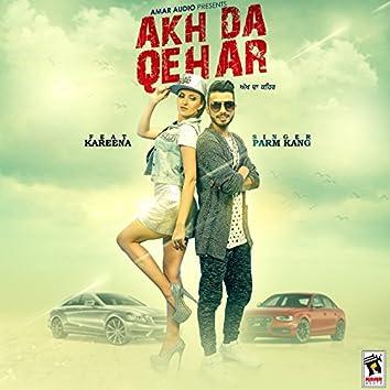 Akh Da Qehar (feat. Kareena)