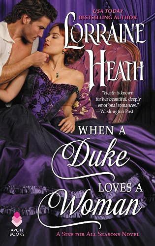 When a Duke Loves a Woman: A Sins for All Seasons Novel