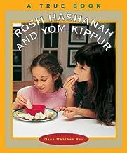 Rosh Hashanah and Yom Kippur (True Books: Holidays)