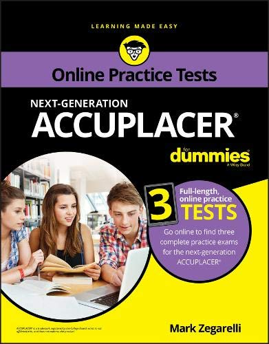 ACCUPLACER For Dummies with Online Practice Tests