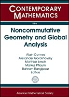 Noncommutative Geometry and Global Analysis: Conference in Honor of Henri Moscovici June 29-July 4, 2009 Bonn, Germany (Contemporary Mathematics)