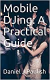 Mobile DJing: A Practical Guide