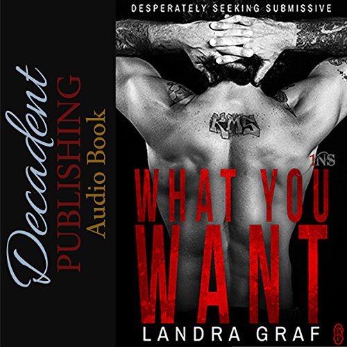 What You Want audiobook cover art