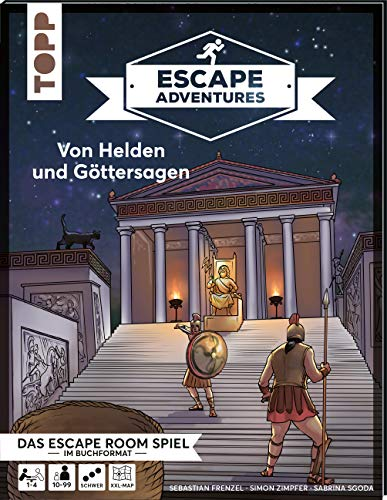 Escape Adventures – Von Helden und Göttersagen: Das ultimative Escape-Room-Erlebnis jetzt auch als Buch! Mit XXL-Mystery-Map für 1-4 Spieler. 90 Minuten Spielzeit