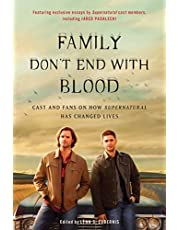 Family Don't End with Blood: Cast and Fans on How Supernatural Has Changed Lives