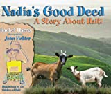 Nadia's Good Deed: A Story About Haiti