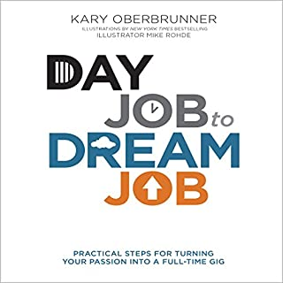 Day Job to Dream Job audiobook cover art