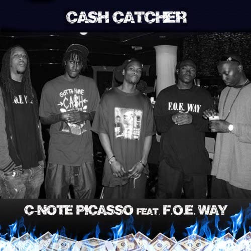 C-Note Picasso feat. F.O.E. Way