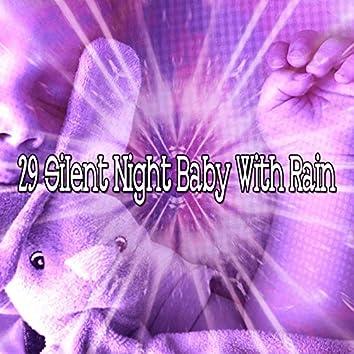 29 Silent Night Baby with Rain
