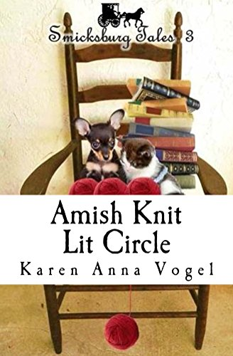 Amish Knit Lit Circle: Smicksburg Tales 3 by [Karen Anna Vogel]