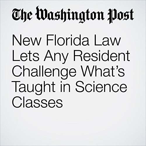 New Florida Law Lets Any Resident Challenge What's Taught in Science Classes copertina
