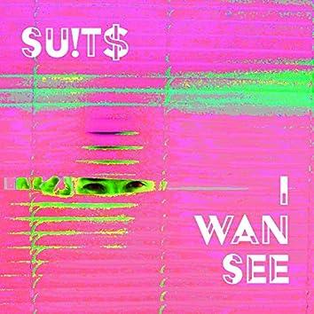 I Wan See