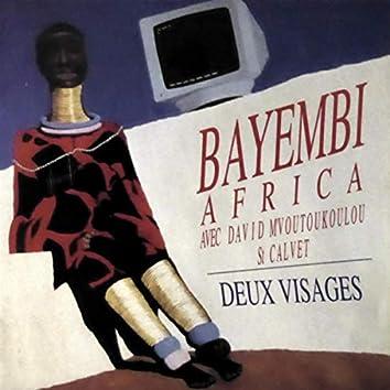 Bayembi Africa Deux Visages